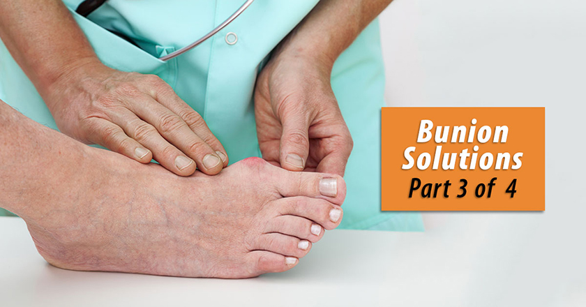 Bunion Solutions Part 3 of 4